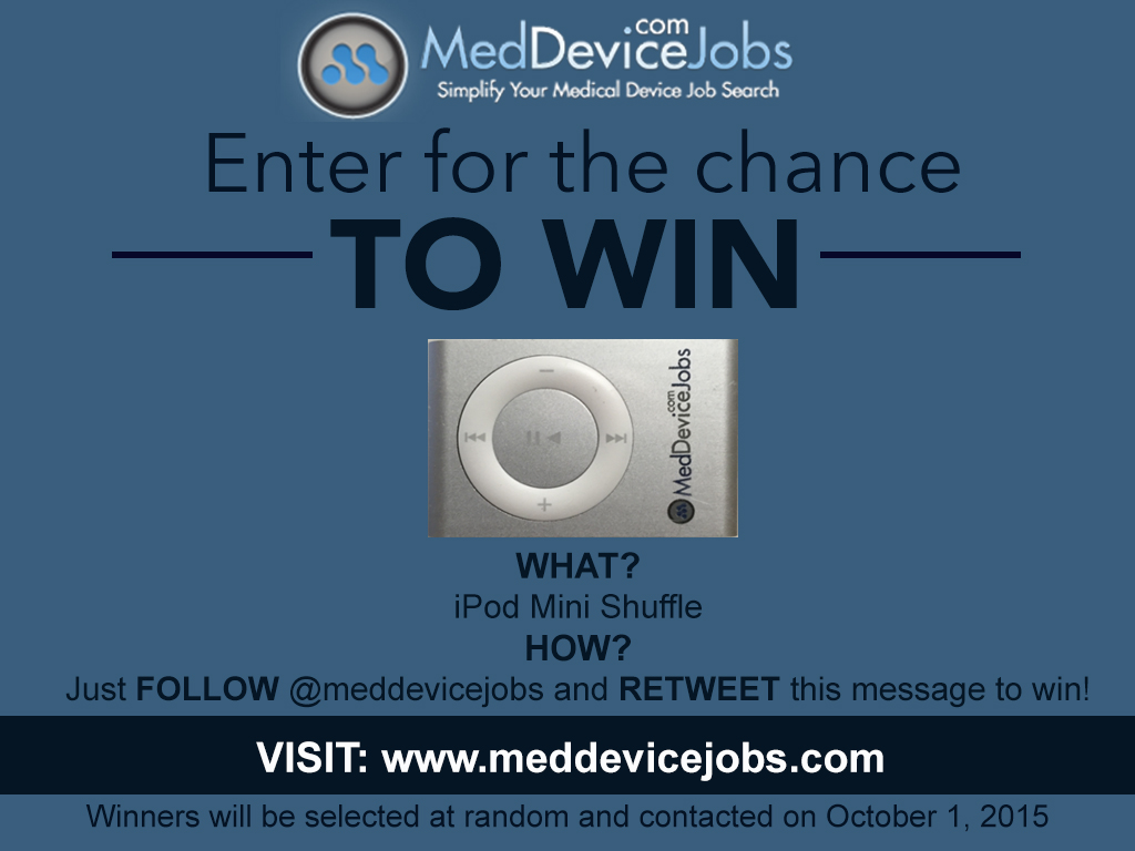 Enter to WIN an iPod with MedDeviceJobs!